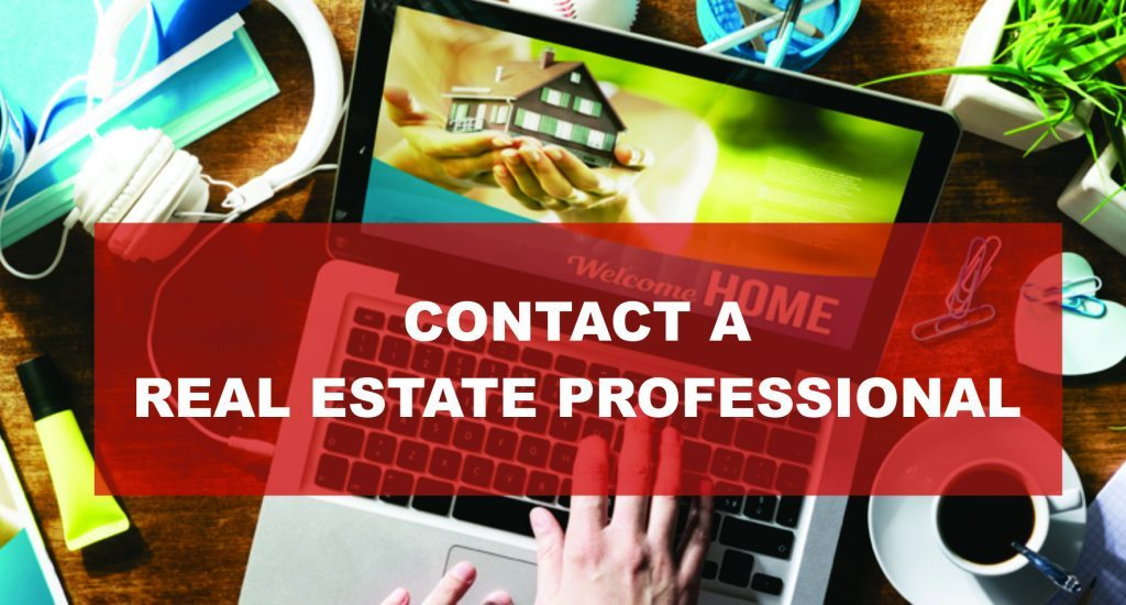 Contact a Real Estate Professional